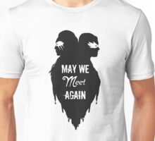 Silhouettes - May We Meet Again Unisex T-Shirt