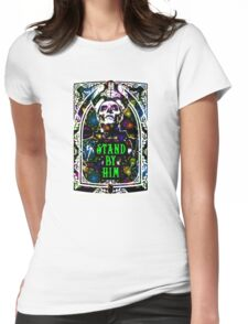 STAND BY HIM Womens Fitted T-Shirt
