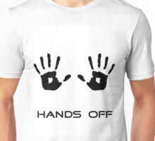 Hands off Unisex T-Shirt
