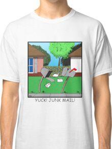 YUCK! JUNK MAIL! Classic T-Shirt