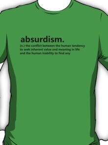 Dictionary Collection - Absurdism T-Shirt