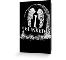Doctor Who I Blinked Gravestone Greeting Card