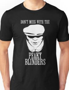 Don't mess with the Peaky Blinders T-Shirt
