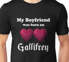 My Boyfriend was Born on Gallifrey Unisex T-Shirt