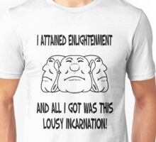Lousy Incarnation Unisex T-Shirt