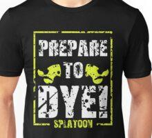 Prepare to Dye! Splatoon Series (White & Yellow) Unisex T-Shirt