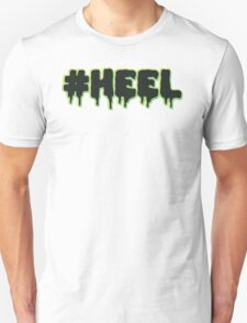 #HEEL - Slime T-Shirt