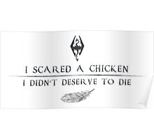 I scared a chicken Poster