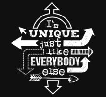 Unique Just Like Everybody Else T-Shirt