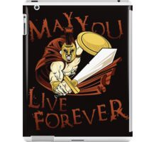 May You Live Forever iPad Case/Skin