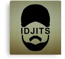 Idjits Canvas Print