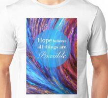 Hope Believes Unisex T-Shirt
