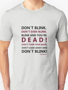 DON´T BLINK T-Shirt