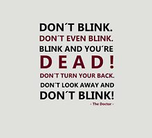 DON´T BLINK Unisex T-Shirt