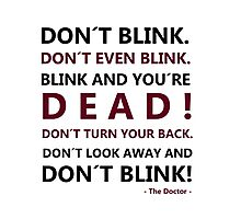 DON´T BLINK Photographic Print