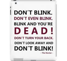 DON´T BLINK iPad Case/Skin