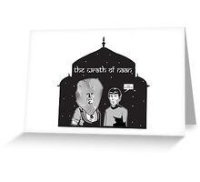 Wrath of Naan Greeting Card
