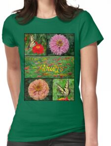I Must Have Flowers... Womens Fitted T-Shirt