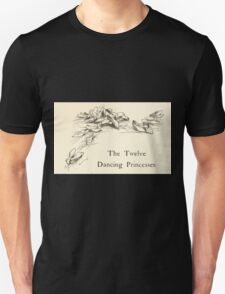 Hansel & Grethel & Other Tales by Grimm Wilelm and Jacob art by Arthur Rackham 0071 Twelve Dancing Princesses T-Shirt