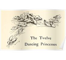 Hansel & Grethel & Other Tales by Grimm Wilelm and Jacob art by Arthur Rackham 0071 Twelve Dancing Princesses Poster