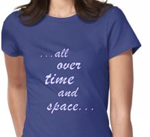 All over time and space... Womens Fitted T-Shirt