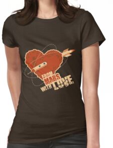 From Mars with love Womens Fitted T-Shirt