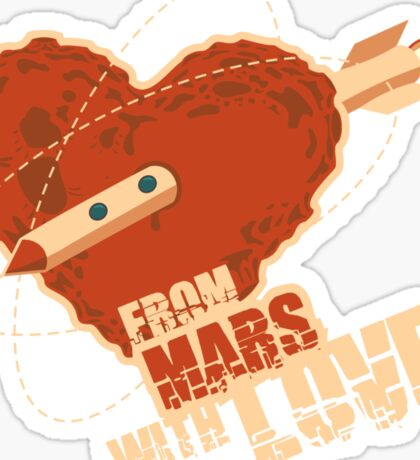 From Mars with love Sticker