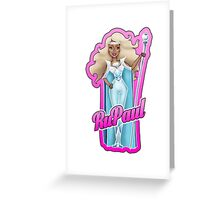 RuPaul is forever... Greeting Card