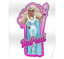 RuPaul is forever... Poster