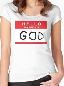 Hello my name is God Women's Fitted Scoop T-Shirt
