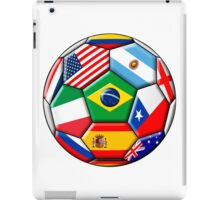 Brazil 2014 - soccer with various flags iPad Case/Skin