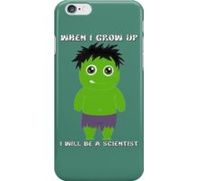 When I grow up, I will be a scientist iPhone Case/Skin