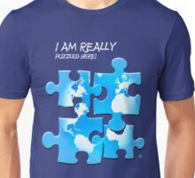 I Am Really Puzzled Here! Unisex T-Shirt