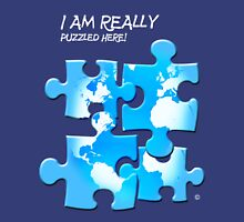 I Am Really Puzzled Here! T-Shirt