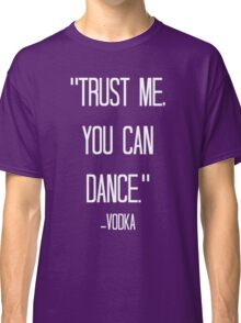 vodka love relative Classic T-Shirt