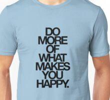 do more. Unisex T-Shirt