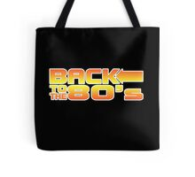 Back to the eighties Tote Bag