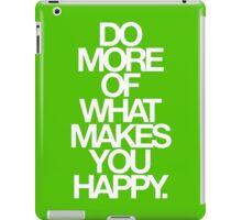 do more. relative iPad Case/Skin