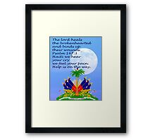 Healing will come Framed Print