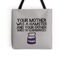 Your Mother Was a Hamster Tote Bag