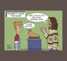 "Celebrity Clerk: ""The Dude"" by Mike Spicer"