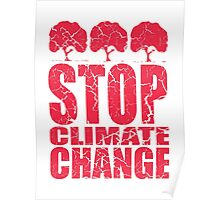 STOP CLIMATE CHANGE Poster