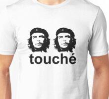 Touche Unisex T-Shirt