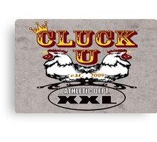 cluck u xxl Canvas Print