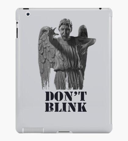 Dont Blink iPad Case/Skin