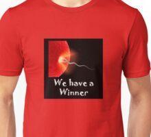 Everyone's a Winner Unisex T-Shirt