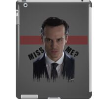 Did You Miss Me? iPad Case/Skin