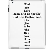 1JOHN 4:14 cross iPad Case/Skin