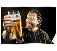 Happiness is in the eye of the Beer Holder ;-) Poster