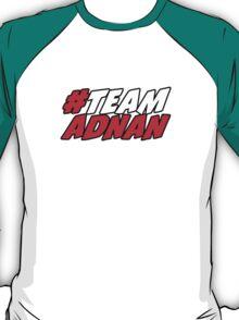 # Team Adnan T-Shirt
